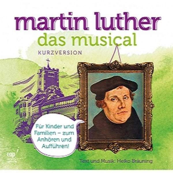 Martin Luther - Das Musical in Kurzform (CD)