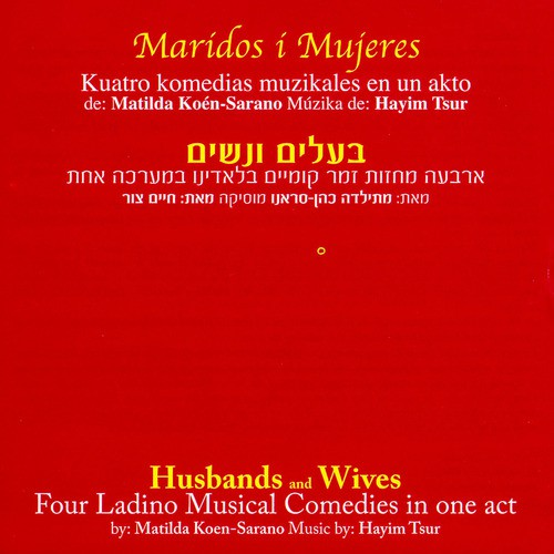 Husbands And Wives - 4 Ladino Musical Comedies (CD)