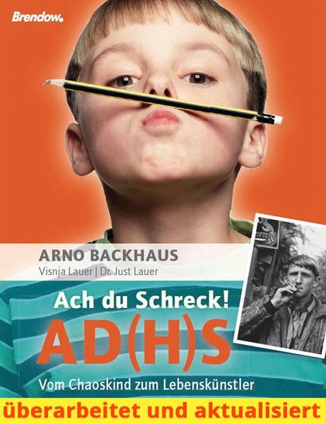 Ach du Schreck! AD(H)S (ADS)